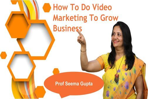 How to do video marketing to grow business