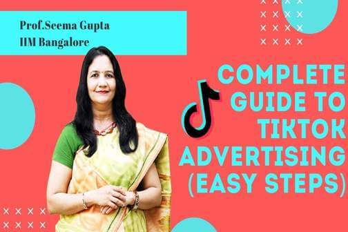 Complete Guide to Tik Tok advertising